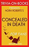 download ebook trivia: concealed in death by j.d. robb (trivia-on-books) pdf epub