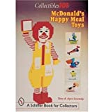 img - for McDonald's Happy Meal Toys - Around the World (Schiffer Book for Collectors With Prices) book / textbook / text book