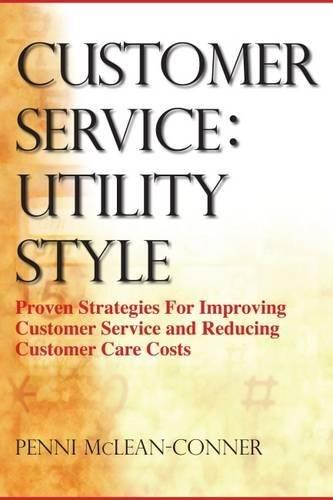 Customer Service: Utility Style