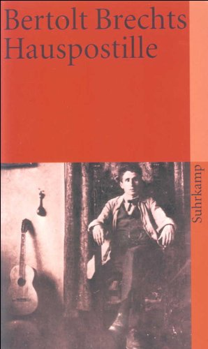Bertolt Brechts Hauspostille (suhrkamp taschenbuch)