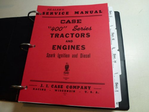 - Case 400 Series Tractors and Engines Service Repair Shop Manual