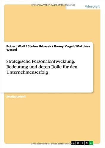 Book Strategische Personalentwicklung. Bedeutung Und Deren Rolle Fur Den Unternehmenserfolg