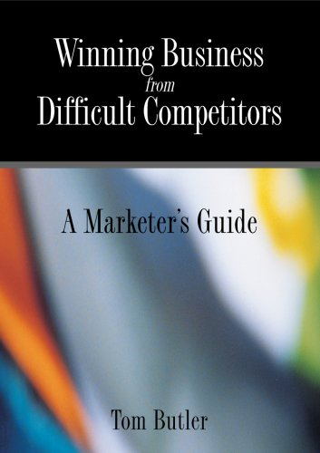 Download Winning Business from Difficult Competitors ebook