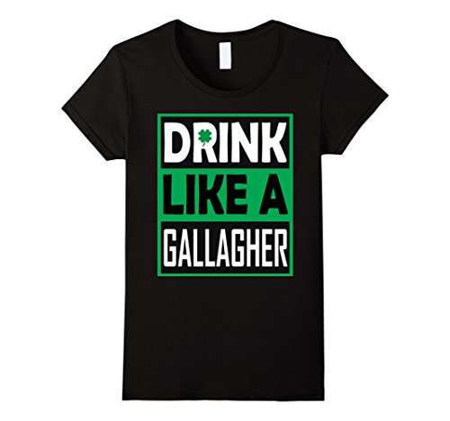 [Women's Drink Like A Gallagher T-Shirt Saint Patrick's Day Funny Medium Black] (Cute St Patricks Day)