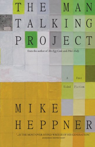 The Man Talking Project: A Four Sided Fiction