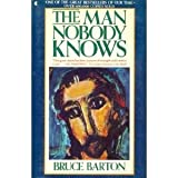 The Man Nobody Knows, Bruce Barton and Wayne Barton, 0020836201