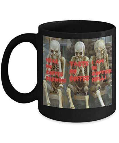 (Coffee Humor Mug (11 oz)\ Hear No Coffee Brewing Taste No Coffee I Am In Coffee Hell, With Image \ Mugs With Quotes by Vitazi Kitchenware, Ceramic Coffee Cup -)