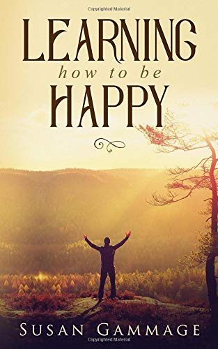 Learning How to Be Happy por Susan Gammage