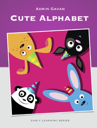 Cute Alphabet (Early Learning Book 2)