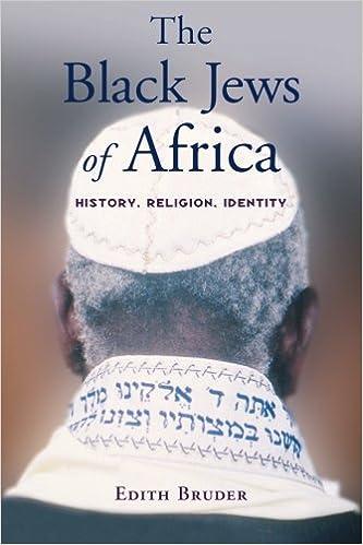 The Black Jews of Africa: History, Religion, Identity
