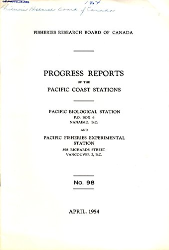 progress-reports-no-98-of-the-pacific-biological-station-nanaimo-bc-and-fisheries-experimental-stati