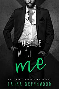 Hustle With Me Reverse Harem Laura Greenwood