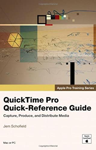 apple pro training series quicktime pro quick reference guide rh amazon com Apple QuickTime for Windows 10 Apple QuickTime for Windows 10