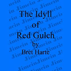 The Idyll of Red Gulch
