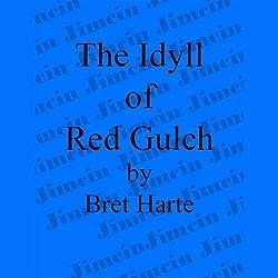 The Idyll of Red Gulch