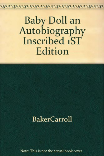 Baby Doll an Autobiography Inscribed 1ST Edition