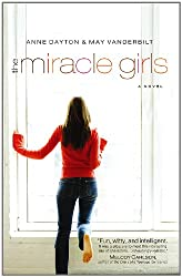 The Miracle Girls: A Novel