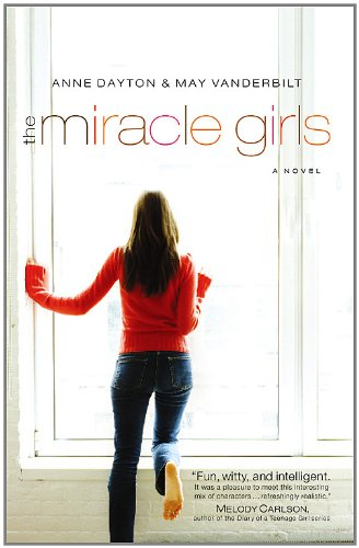 The Miracle Girls: A Novel (Miracle Girls Novels)