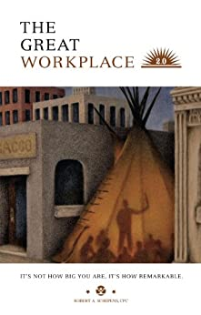 The Great Workplace 2.0 by [Schepens, Robert]
