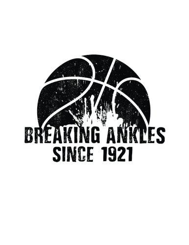 Breaking Ankles Since 1921: Gifts For Basketball