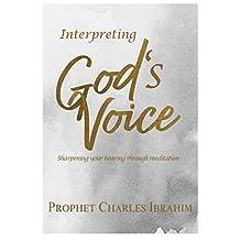 Interpreting Gods Voice: Sharpening your hearing through meditation