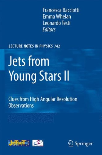 Jets from Young Stars II: Clues from High Angular Resolution Observations (Lecture Notes in Physics)