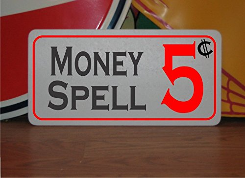 MONEY SPELL 5 CENTS Vintage Style Metal Sign Decor by SuperSigns