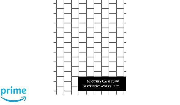 amazon com monthly cash flow statement worksheet 9781521312780