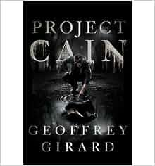 CAIN'S BLOOD by Geoffrey Girard | Kirkus Reviews
