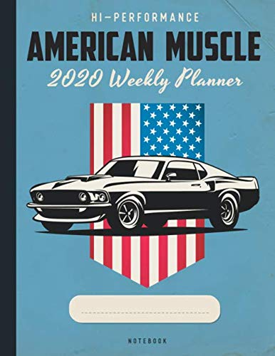 American Muscle 2020 Weekly Planner Notebook: 2020 Dated Calendar With To-Do List