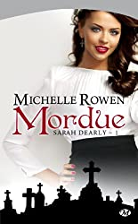 Sarah Dearly, tome 1 : Mordue