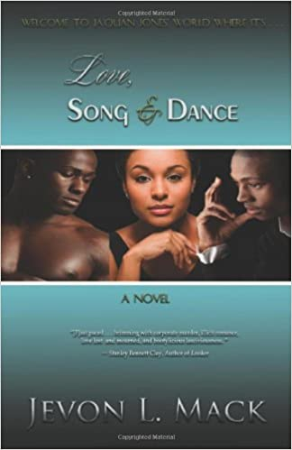 Love, Song & Dance: Jevon L  Mack: 9780983115205: Amazon com