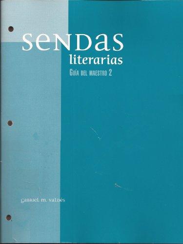 Sendas Literarias (GUIA DEL MAESTRO 2)