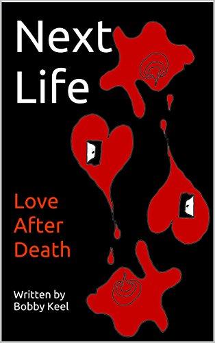 Next Life: Love After Death