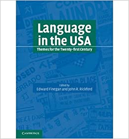 [(Language in the USA: Themes for the Twenty-first Century)] [Author: Edward Finegan] published on (July, 2004)