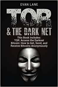 TOR and The Darknet: Access the Darknet & How to Get, Send