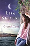 BY Kleypas, Lisa ( Author ) [{ Crystal Cove (Friday Harbor Novels #04) By Kleypas, Lisa ( Author ) Feb - 05- 2013 ( Paperback ) } ]