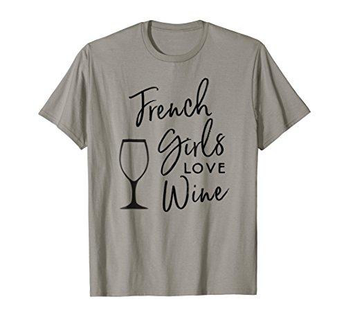 French Girls Love Wine Shirt Cute Winery Gift Women T-Shirt ()
