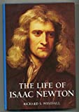 The Life of Isaac Newton, Richard S. Westfall, 0521432529