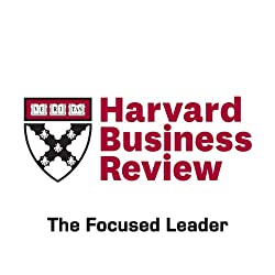 The Focused Leader (Harvard Business Review)