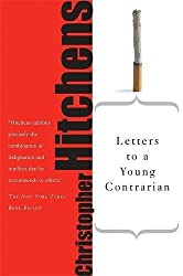 Letters to a Young Contrarian (Art of Mentoring (Paperback))