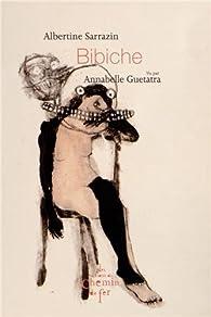 Bibiche par Albertine Sarrazin
