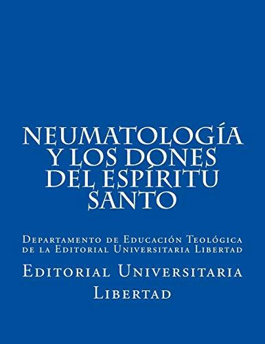 Libro : NeumatologIa y Los Dones del EspIritu Santo: Depa...