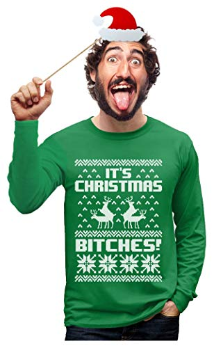 It's Christmas Bitches Ugly Sweater Humping Reindeer Funny Long Sleeve T-Shirt Medium Green (Merry Shirt Bitches Christmas)