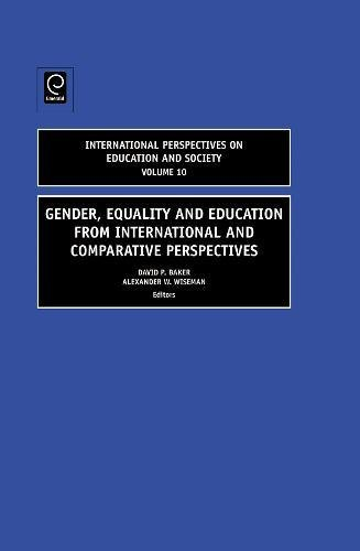 Gender, Equality and Education from International and Comparative Perspectives (International Perspectives on Education