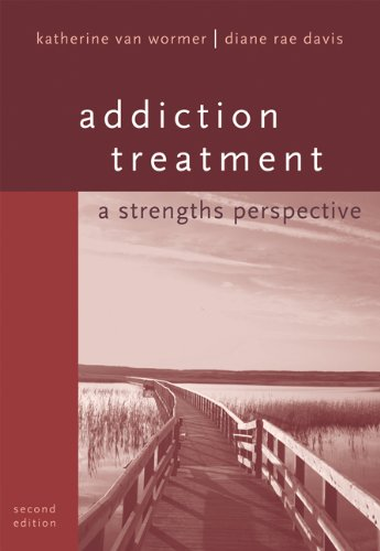 Addiction Treatment: A Strengths Perspective