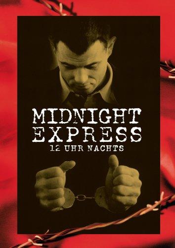 12 Uhr nachts - Midnight Express Film