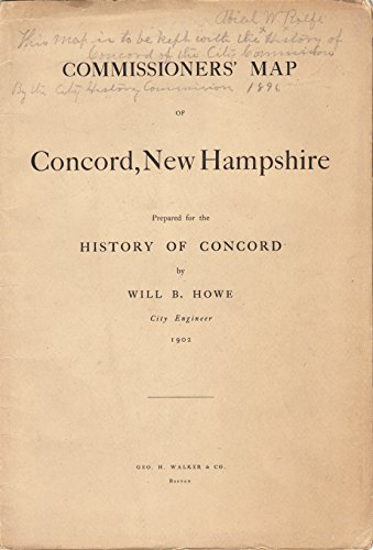 COMMISSIONERS' MAP of CONCORD NEW HAMPSHIRE, Prepared for the History of - Hampshire Map New Of Concord