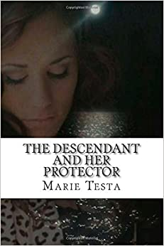 Book The Descendant and Her Protector: Volume 1 (The Descendants)