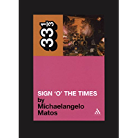 Prince's Sign O' the Times (33 1/3 Book 10)